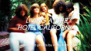 Living at the Hotel California