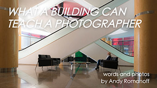 What Can a Building Teach a Photographer?